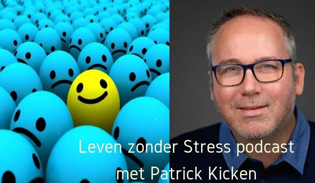 Leven zonder stress – Je niet goed genoeg voelen