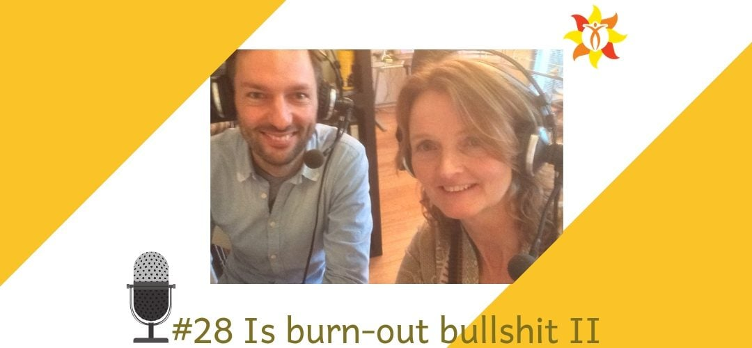 #28 Is burn-out bullshit? Deel 2