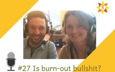 #27 Is burn-out bullshit?