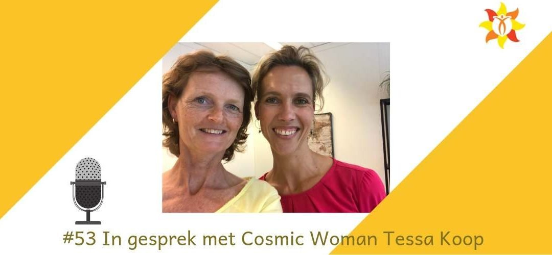 "#53 ""Cosmic Woman"": Tessa Koop"