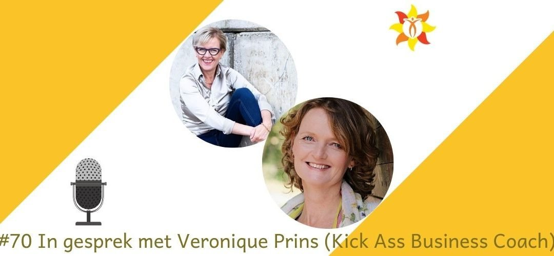 #70 In gesprek met Veronique Prins, Kick Ass Business coach
