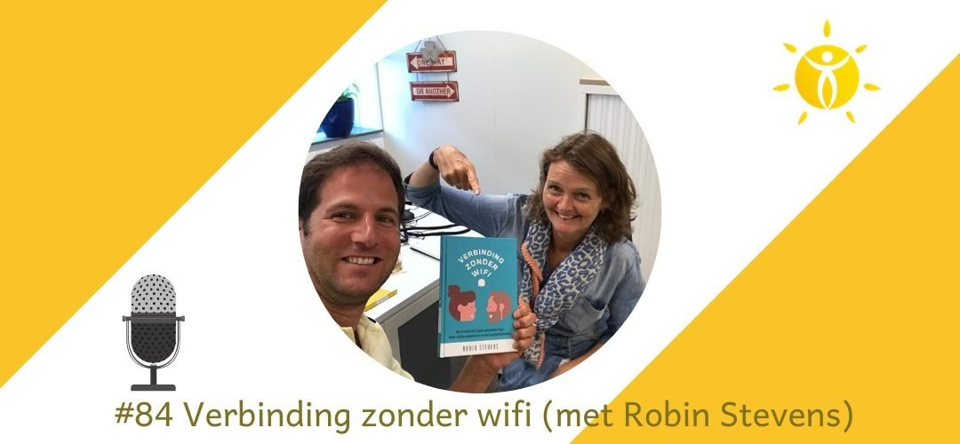 #84 Verbinding zonder wifi met Robin Stevens