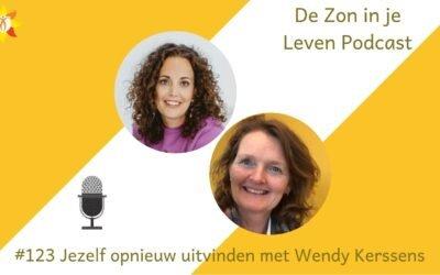 #123 Jezelf opnieuw uitvinden met Wendy Kerssens
