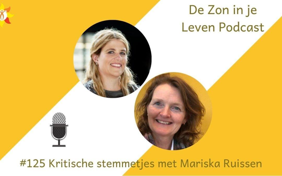 #125 Kritische stemmetjes aan het stuur met Mariska Ruissen